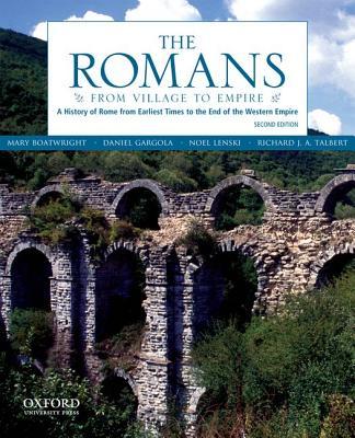 The Romans By Boatwright, Mary/ Gargola, Daniel/ Lenski, Noel/ Talbert, Richard J. A.