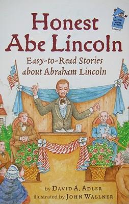 Honest Abe Lincoln By Adler, David A./ Wallner, John (ILT)